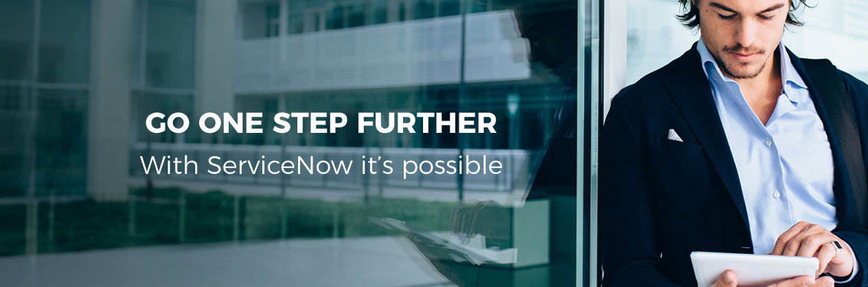Go one step further with ServiceNow